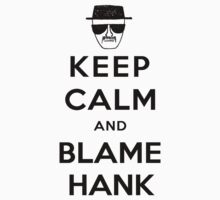 Blame It All On Hank Kids Clothes