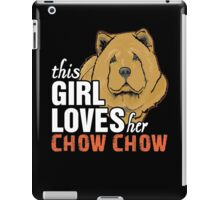 This Girl Loves Her Chow Chow iPad Case/Skin