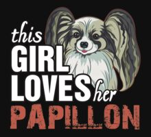 This Girl Loves Her Papillon Kids Clothes