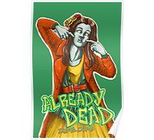 Already Dead, dumb-dumb! Poster