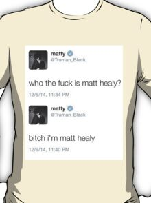 Matty Healy Tweets T-Shirt