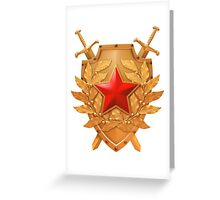 Sign of the valor and courage! Greeting Card