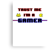 Believe in Gamers Canvas Print