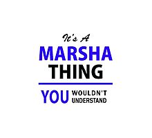 It's a MARSHA thing, you wouldn't understand !! by thestarmaker