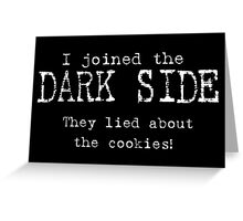They Lied About The Cookies! Greeting Card