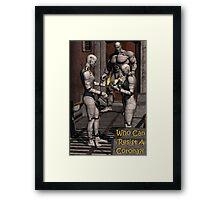 Who Can Resist A Corona?! Framed Print