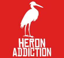 Heron Addiction by TeesBox