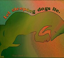 Dogs, Sleeping, Let Lie by Ginny Schmidt