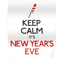 Keep calm it's new year's eve Poster