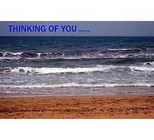 Thinking of you...card Photographic Print