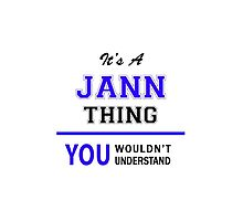 It's a JANN thing, you wouldn't understand !! by thenamer