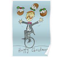 Christmas Pudding Juggling Unicyclist  Poster