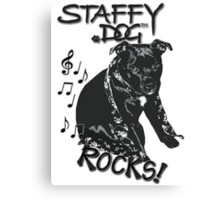 Staffy Dog Rocks! Canvas Print