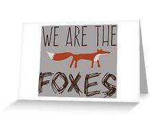 Taylor Swift - We Are The Foxes Greeting Card