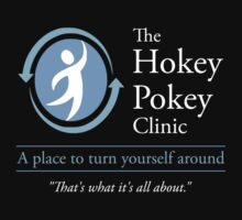 The Hokey Pokey Clinic by TheShirtYurt