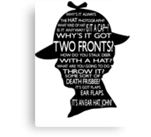 Sherlock's Hat Rant - Light Canvas Print