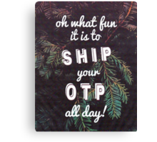 Oh What Fun it is To Ship Canvas Print