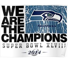 SEAHAWKS SUPER BOWL CHAMPIONS 2014 Poster