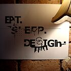 eat sleep design by Jimmy Howard