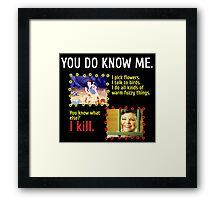 You do know Snow White Framed Print