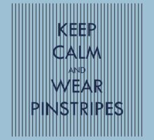 Keep Calm and Wear Pinstripes Kids Clothes