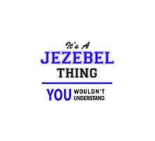 It's a JEZEBEL thing, you wouldn't understand !! by thenamer