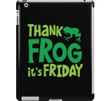 THANK FROG It's FRIDAY! iPad Case/Skin