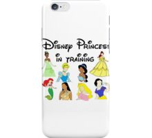 Disney Princess in Training iPhone Case/Skin