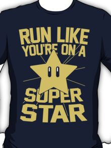 Run Like You're On A Super Star  T-Shirt