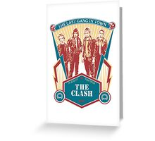 The Last Gang In Town Greeting Card