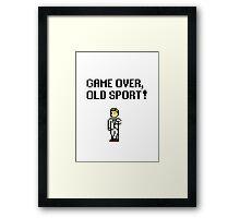 Game Over, Old Sport! Framed Print