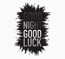 Good Night Good Luck | Dying Light by Josbel