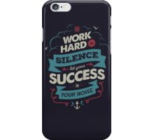 WORK HARD iPhone Case/Skin