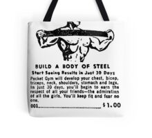 Build a Body of Steel Tote Bag