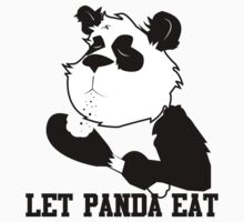 LET PANDA EAT (2) Kids Clothes