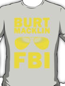 Burt Macklin, FBI T-Shirt