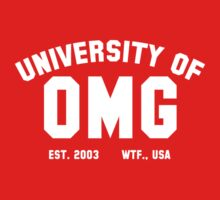 University of OMG (White) by Apotheosis