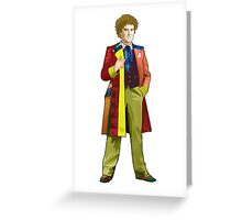 The 6th Doctor - Colin Baker Greeting Card
