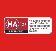 Rated MA+ by Ross Robinson
