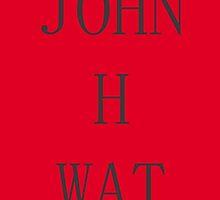 DR JOHN H WATSON by shezzaswatson