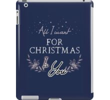 All I Want For Christmas... Blue iPad Case/Skin