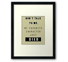 Don't talk to me - Nerd Framed Print