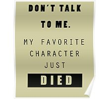 Don't talk to me - Nerd Poster