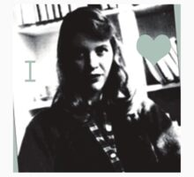 I Heart Sylvia Plath by Danielle  La Valle