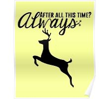 Always - Harry Potter Quote Poster