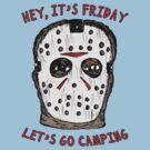 Friday Camping by jarhumor