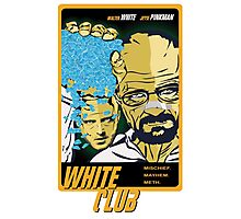 White Club (Breaking Bad + Fight Club mashup) Photographic Print