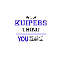 It's a KUIPERS thing, you wouldn't understand !! by thenamer