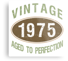 1975 Aged To Perfection Metal Print