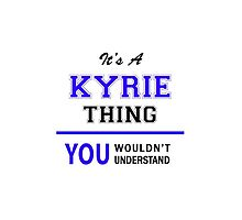 It's a KYRIE thing, you wouldn't understand !! by thenamer